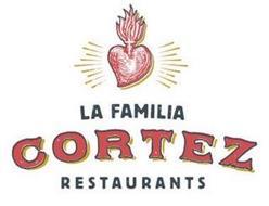LA FAMILIA CORTEZ RESTAURANTS