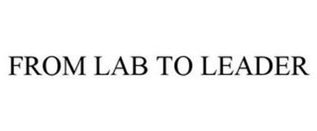 FROM LAB TO LEADER