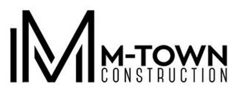 M M-TOWN CONSTRUCTION