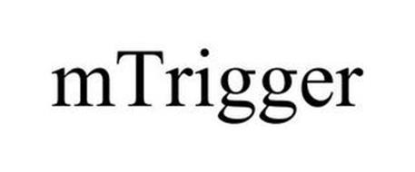 MTRIGGER