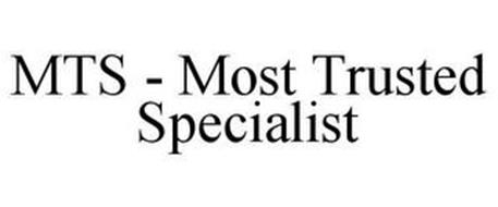 MTS - MOST TRUSTED SPECIALIST