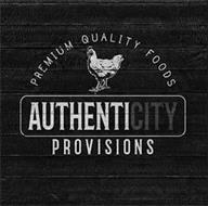 AUTHENTICITY PROVISIONS PREMIUM QUALITY FOODS