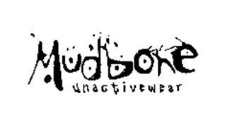 MUDBONE UNACTIVEWEAR