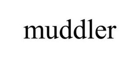 MUDDLER