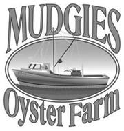 MUDGIES OYSTER FARM MJ'S FATE