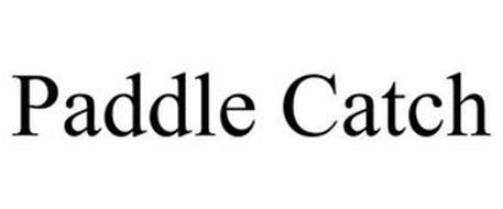 PADDLE CATCH