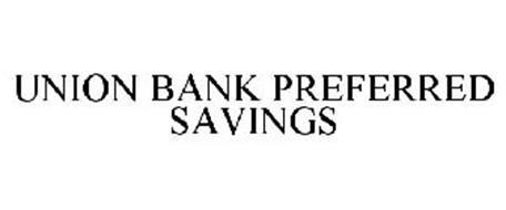 UNION BANK PREFERRED SAVINGS