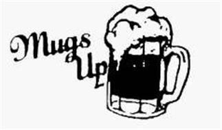 MUGS UP