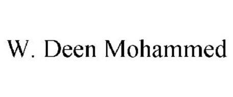 W. DEEN MOHAMMED