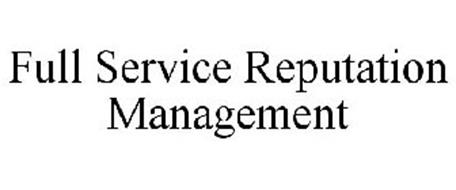 FULL SERVICE REPUTATION MANAGEMENT