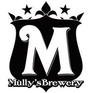 M MULLY'S BREWERY