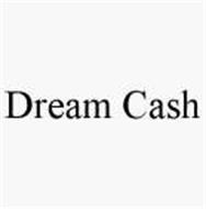 DREAM CASH