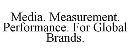 MEDIA. MEASUREMENT. PERFORMANCE. FOR GLOBAL BRANDS.