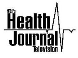WBR'S HEALTH JOURNAL TELEVISION