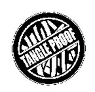 TANGLE PROOF
