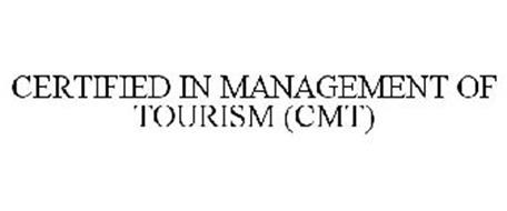 CERTIFIED IN MANAGEMENT OF TOURISM (CMT)
