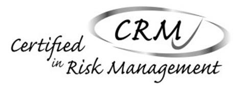 CRM CERTIFIED IN RISK MANAGEMENT