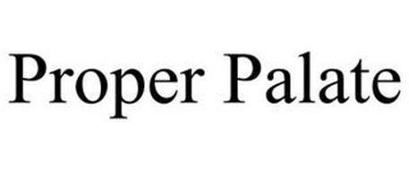 PROPER PALATE