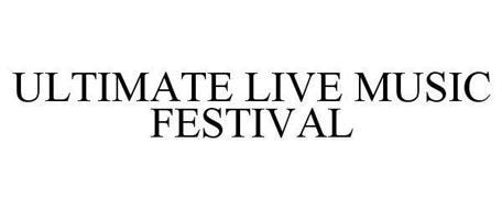 ULTIMATE LIVE MUSIC FESTIVAL