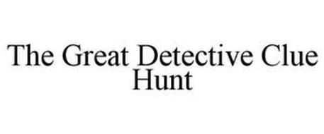 THE GREAT DETECTIVE CLUE HUNT