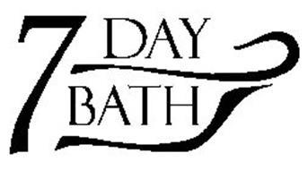 7 DAY BATH