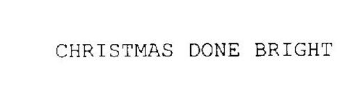 Christmas Done Bright.Christmas Done Bright Trademark Of Murphy Melissa Ann