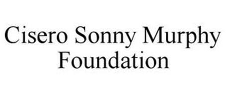 CISERO SONNY MURPHY FOUNDATION