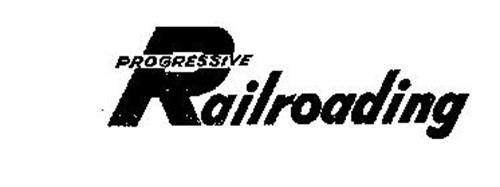 PROGRESSIVE RAILROADING