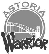 ASTORIA WARRIOR
