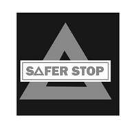 SAFER STOP