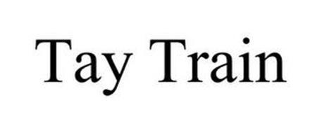 TAY TRAIN