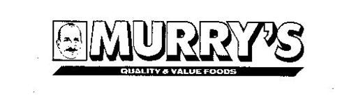 MURRY'S QUALITY & VALUE FOODS
