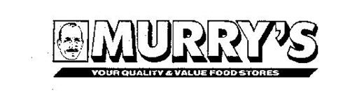 MURRY'S YOUR QUALITY & VALUE FOOD STORES