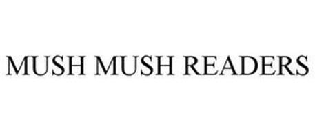 MUSH MUSH READERS