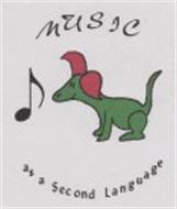 MUSIC AS A SECOND LANGUAGE