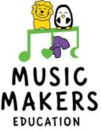 MUSIC MAKERS EDUCATION