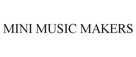 MINI MUSIC MAKERS