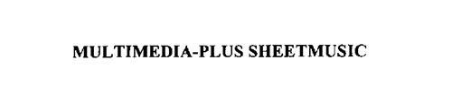 MULTIMEDIA-PLUS SHEETMUSIC