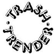 TRASH TRENDER