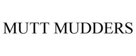 MUTT MUDDERS