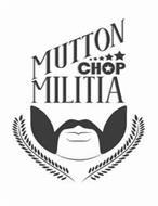 MUTTON CHOP MILITIA