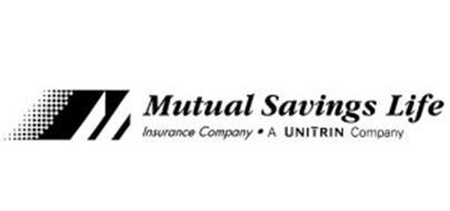 M MUTUAL SAVINGS LIFE INSURANCE COMPANY · A UNITRIN ...