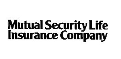 MUTUAL SECURITY LIFE INSURANCE COMPANY