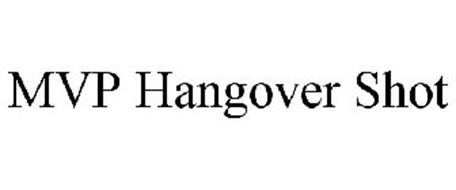 MVP HANGOVER SHOT