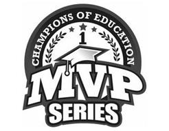 CHAMPIONS OF EDUCATION 1 MVP SERIES