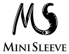 MS MINI SLEEVE
