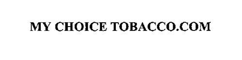 MY CHOICE TOBACCO.COM