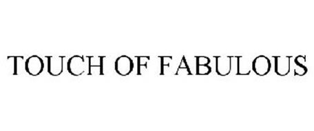 TOUCH OF FABULOUS