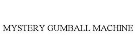 MYSTERY GUMBALL MACHINE