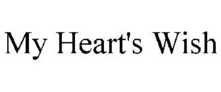 MY HEART'S WISH